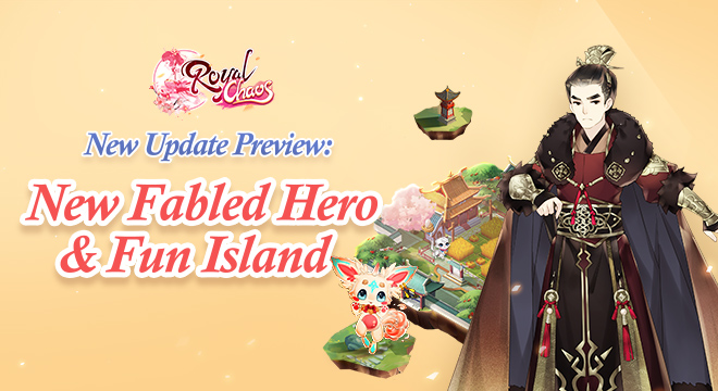 New Update Preview: New Fabled Hero & Fun Island